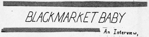 black market baby, an interview