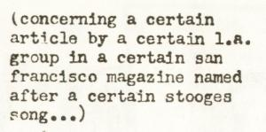 concerning a certain article by a certain la group in a certain san francisco magazine named after a certain stooges song...