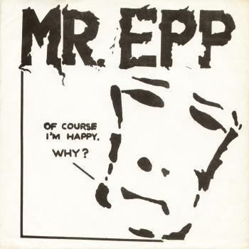 mr epp of course i'm happy ep